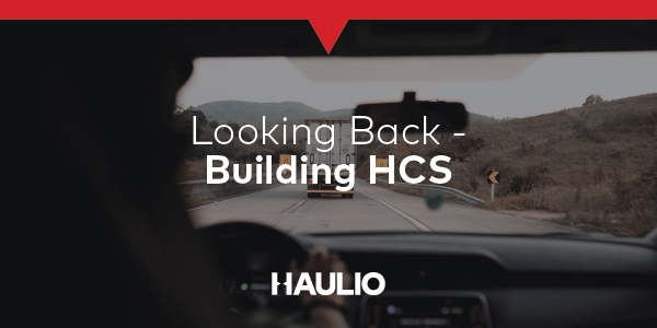 Looking Back – Building HCS