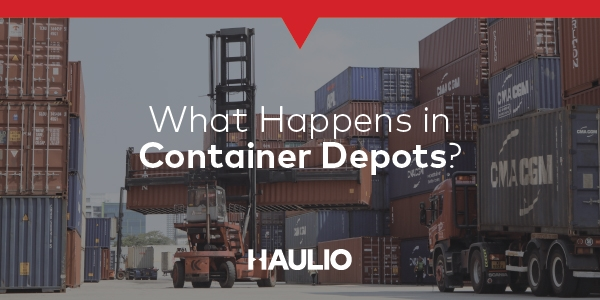What Happens in Container Depots?