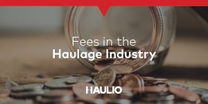 Fees in the Haulage Industry Feature Image