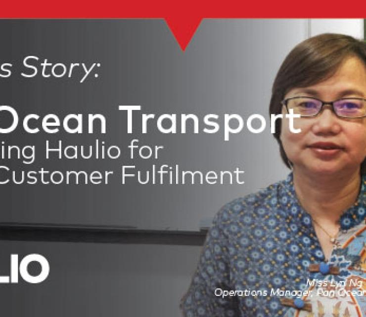 Success Story: Pan Ocean Transport – Partnering Haulio for Better Customer Fulfilment