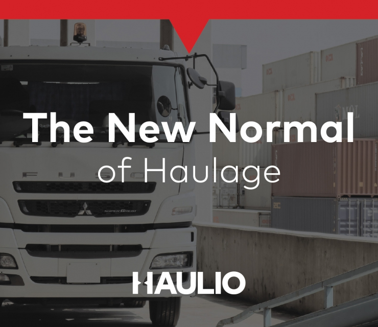 The New Normal of Haulage Management