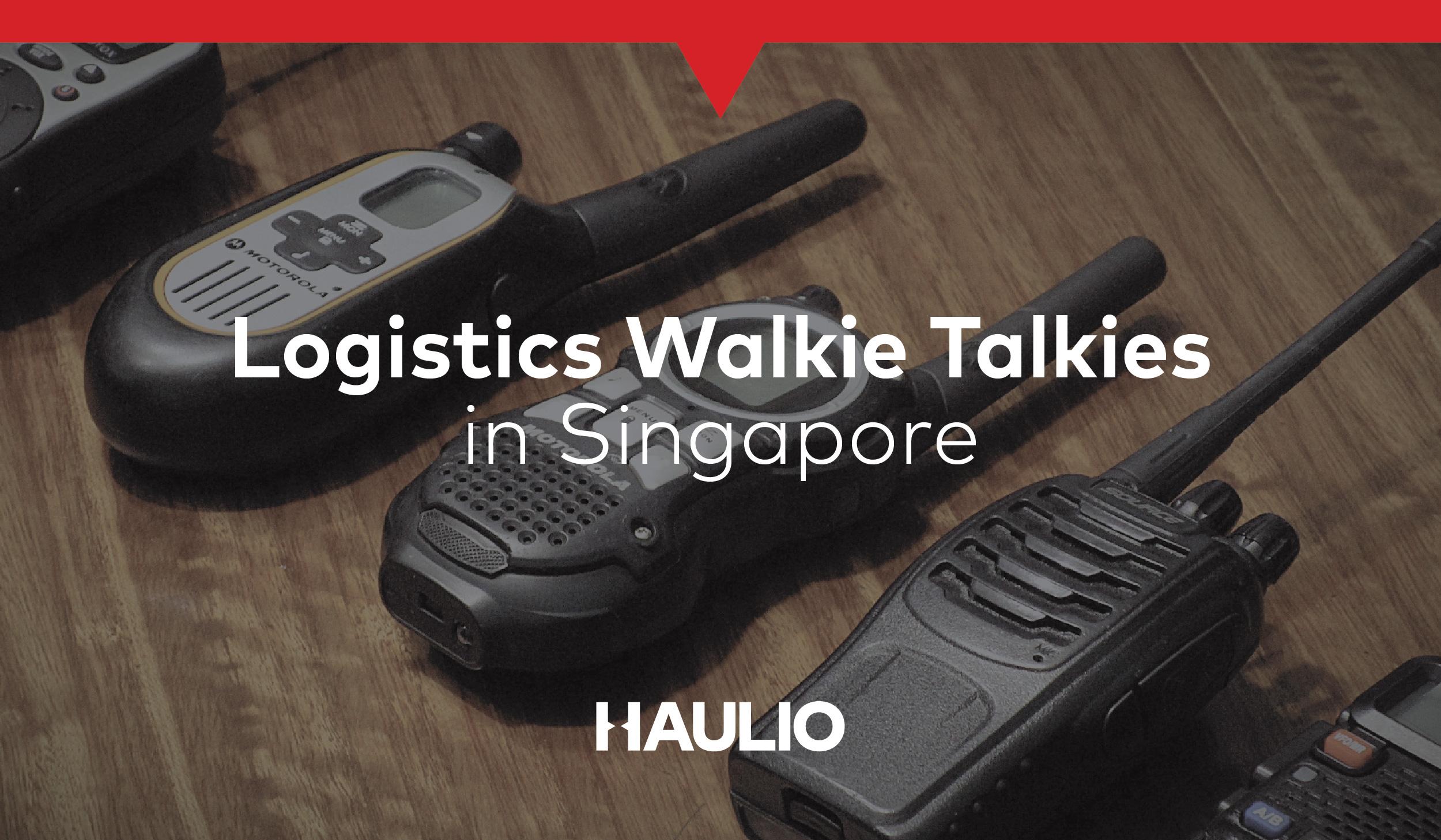 Logistics Walkie Talkies in Singapore