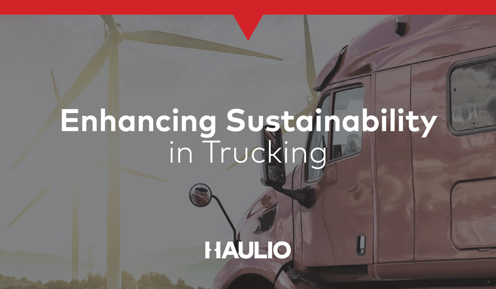 Enhancing Sustainability in the Trucking Business