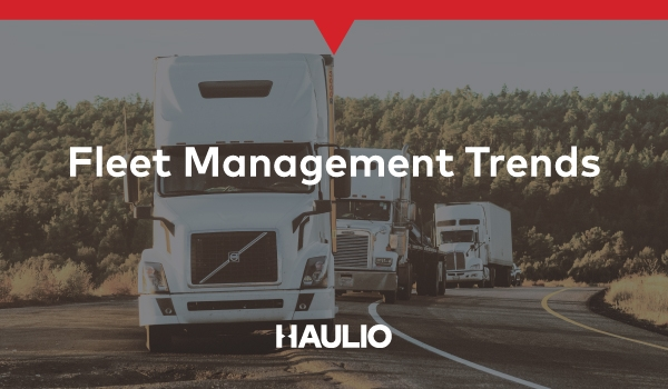 Fleet Management Trends that will Shape the Future